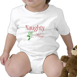 Naughty Or Nice Infant Onsie T shirts