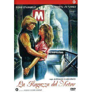 La Ragazza Del Metro Nino D`Angelo, Roberta Olivieri