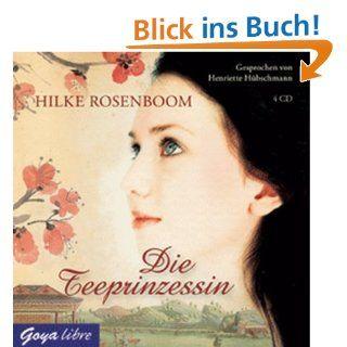 Die Teeprinzessin Hilke Rosenboom, Henriette Hübschmann