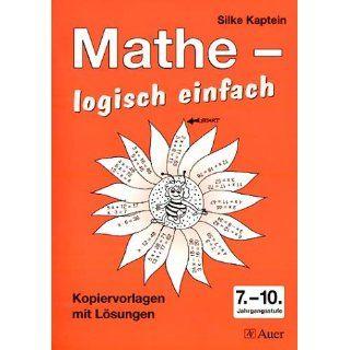Mathe   logisch einfach. Kopiervorlagen mit Lösungen. 7.   10