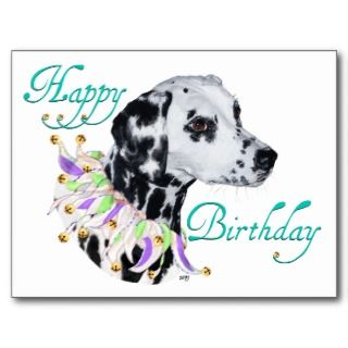 Dalmatian Happy Birthday Post Card