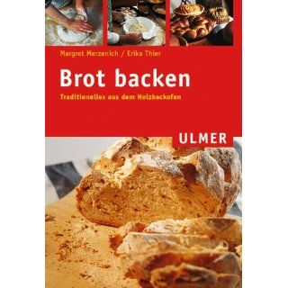 Brot backen Margret Merzenich, Erika Thier Bücher