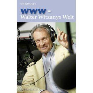 www   Walter Witzanys Welt Reinhold Gruber, Walter Witzany