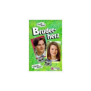 Bruderherz. Gefühlssachen. ( Ab 13 J.) Brigitte Blobel