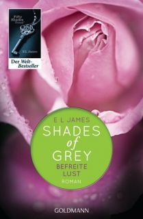 Shades of Grey Band 3 Befreite Lust   E.L. James (Taschenbuch RH 78972