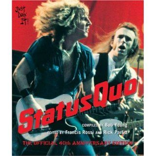 Status Quo The Official 40th Anniversary Edition Bob
