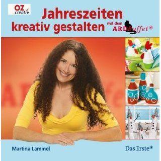 Basteln und Dekorieren mit dem ARD Buffet: Martina Lammel