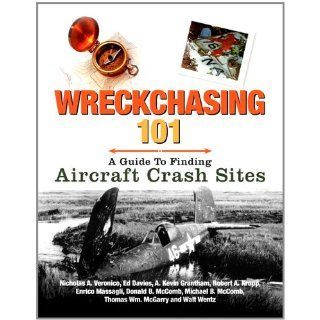 Wreckchasing 101 A Guide to Finding Aircraft Crash Sites