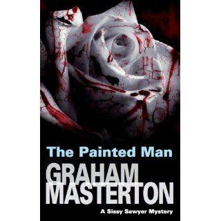 Painted Man (Sissy Sawyer Mysteries): Graham Masterson