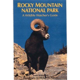 Rocky Mountain National Park A Wildlife Watchers Guide (Parks