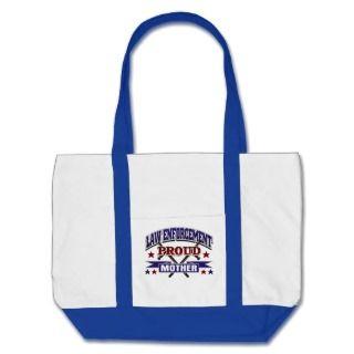 Law Enforcement Proud Mother Tote Bags