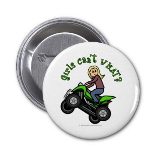 Blonde Woman ATV  Four Wheeler Driver Pinback Buttons