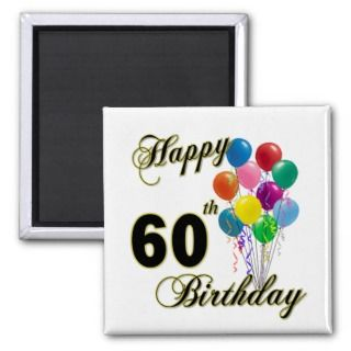 Happy 60th Birthday Gifts and Birthday Apparel Fridge Magnet