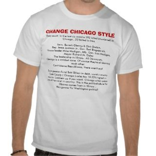Change Chicago Style T Shirt