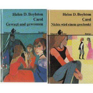 Carol. Gewagt und gewonnen Helen Dore Boylston Bücher