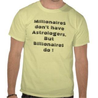 MILLIONAIRES & BILLIONAIRES TEES