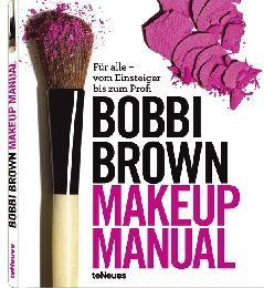 Bobbi Brown Makeup Manual   Brown, Otte, Wadyka