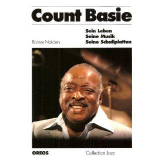 Count Basie. Sein Leben, seine Musik, seine Schallplatten