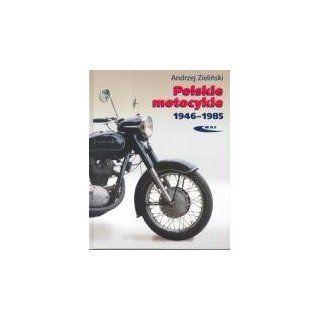 Polskie motocykle 1946 1985 Andrzej Zielinski Englische
