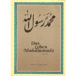 Das Leben Muhammads Muhammad H Haikal Bücher