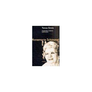 Ausgewählte Gedichte von Yunus Emre Yunus Emreden Secme Siirler