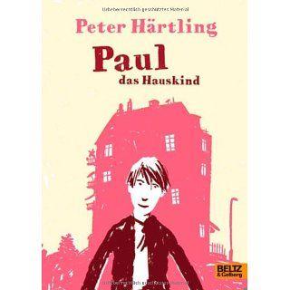 Paul das Hauskind Roman für Kinder Philip Waechter
