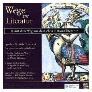 Wege zur Literatur, Audio CDs, Auf dem Weg zur deutschen