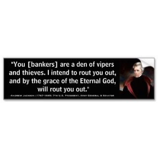 ANDREW JACKSON Den of Vipers & Thieves Quote Bumper Stickers