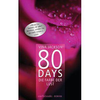 80 Days   Die Farbe der Lust Roman eBook Vina Jackson, Gerlinde