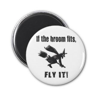 If the broom fits, fly it magnets
