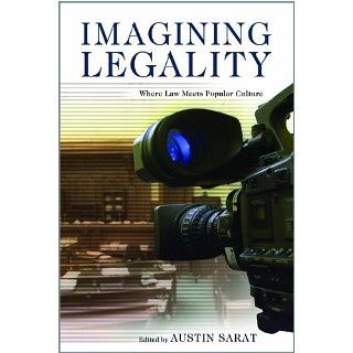 Imagining Legality Where Law Meets Popular Culture eBook Austin