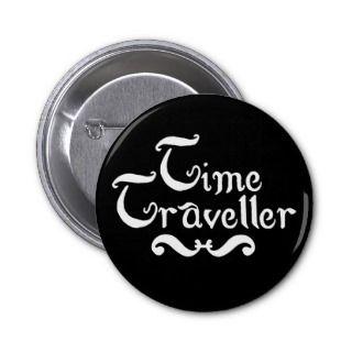 Time Traveller Pin