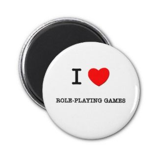 LOVE ROLE PLAYING GAMES REFRIGERATOR MAGNET