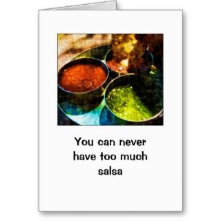 Too Much Salsa Birthday Cards