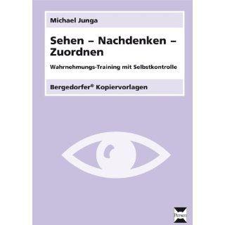 Bergedorfer Kopiervorlagen 242: Sehen   Nachdenken   Zuordnen