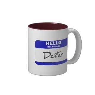 Hello My Name Is Dexter (Blue) Mug