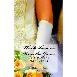 The Billionaire Wins the Game (Billionaire Bachelors   Book One) eBook