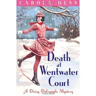 Death at Wentwater Court (Daisy Dalrymple) eBook Carola Dunn