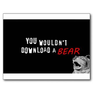 You Wouldnt Download A Bear   GeekShirts Postcard