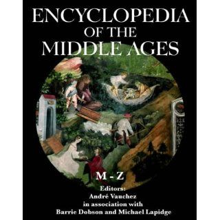 The Encyclopedia of the Middle Ages Andre Vauchez