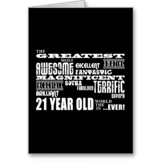 Cool Fun 21st Birthday Party Greatest 21 Year Old Greeting Card