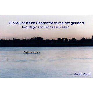 GROSSE UND KLEINE GESCHICHTE WURDE HIER GEMACHT eBook Armin Wertz