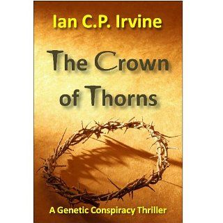 Crown of Thorns The race to clone Jesus Christ  The controversial