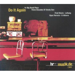 Do it again   hr Big Band plays three decades of Steely Dan