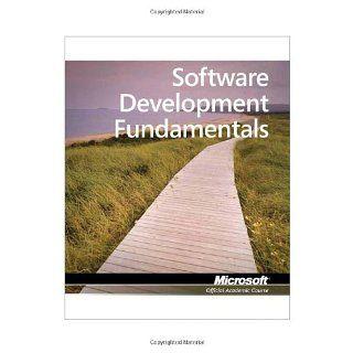 Software Development Fundamentals, Exam 98 361 (Microsoft Official