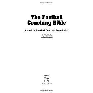 The Football Coaching Bible (The Coaching Bible Series) [Kindle