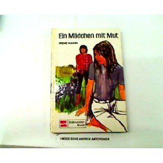 Ein Mädchen mit Mut Irene Makin Bücher