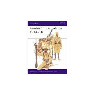 Armies in East Africa 1914 18 (Men at Arms) Peter Abbott