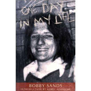 One Day in My Life Bobby Sands Englische Bücher