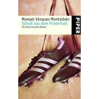Schuß aus dem Hinterhalt: Ein Pepe Carvalho Roman: Manuel